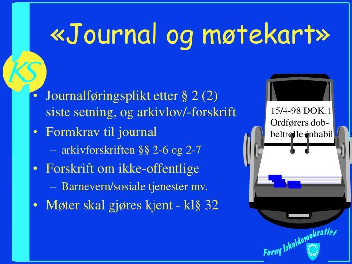 «Journal og møtekart»
