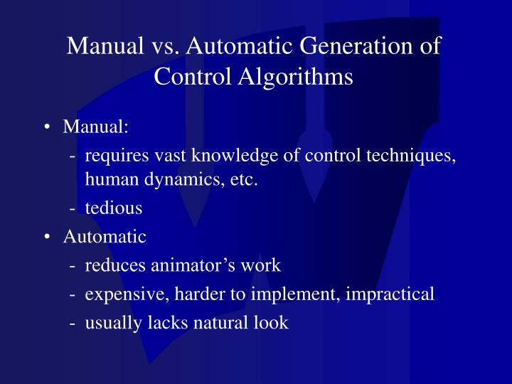 Manual vs. Automatic Generation of Control Algorithms