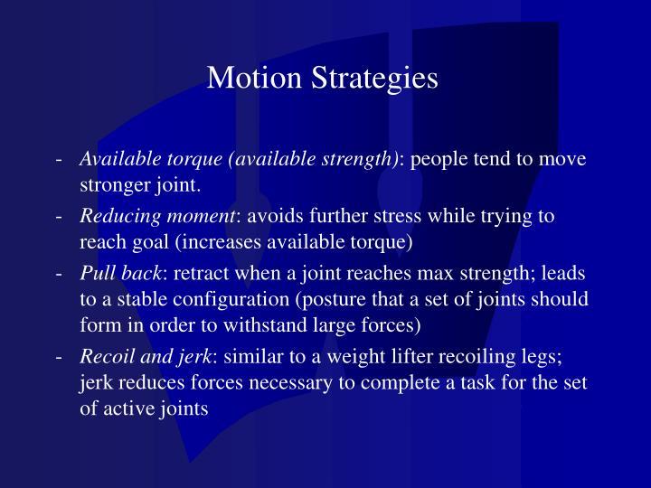 Motion Strategies