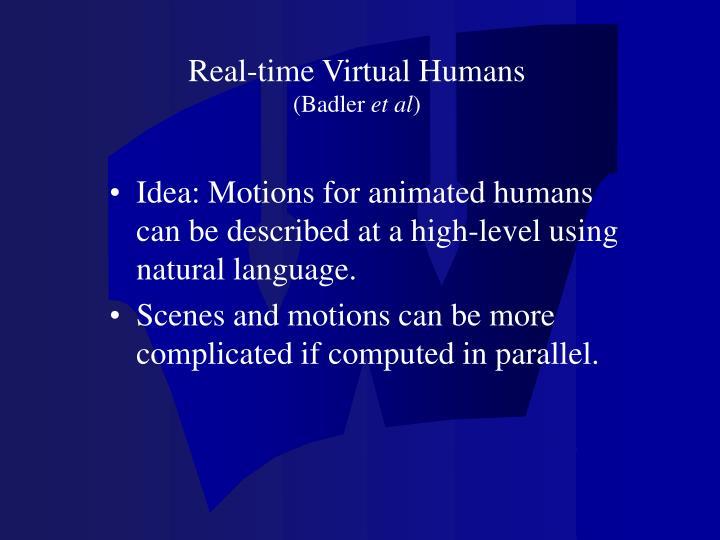 Real-time Virtual Humans
