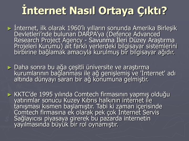 İnternet Nasıl Ortaya Çıktı?