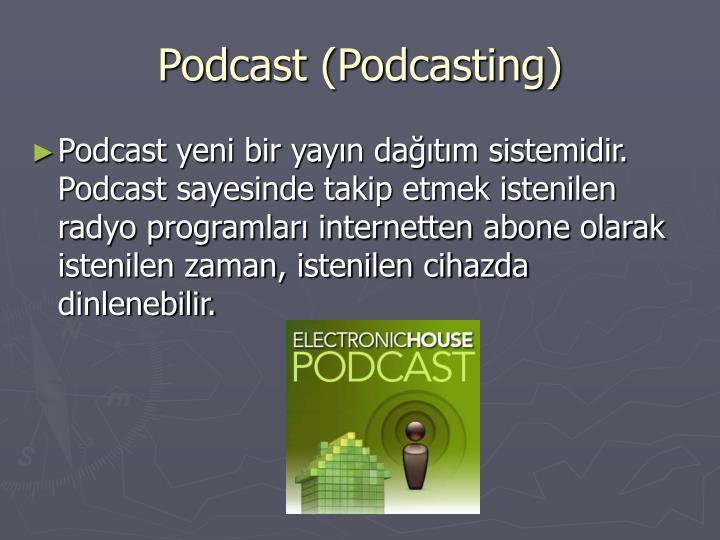 Podcast (Podcasting)