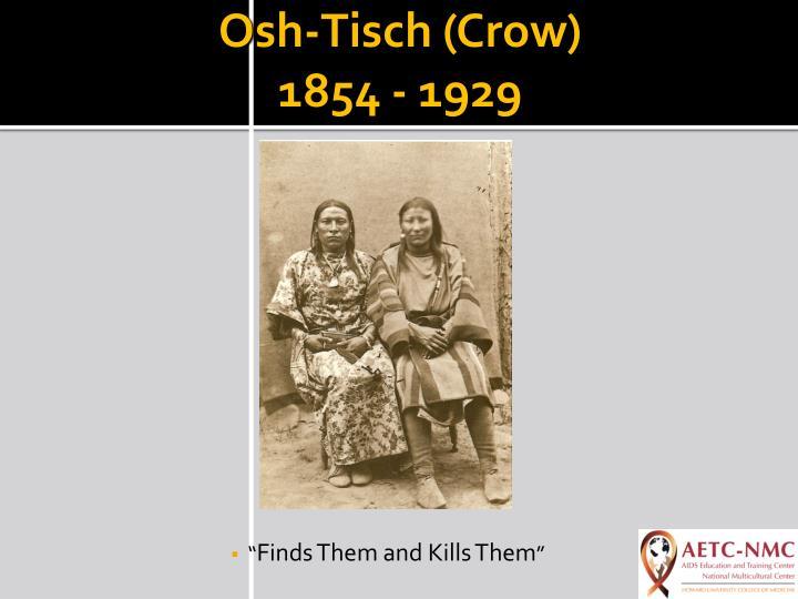 Osh-Tisch (Crow)