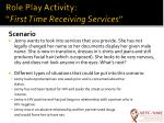 role play activity first time receiving services