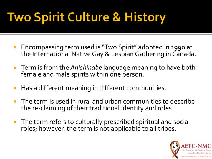 Two Spirit Culture & History