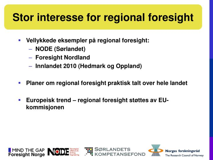 Stor interesse for regional foresight