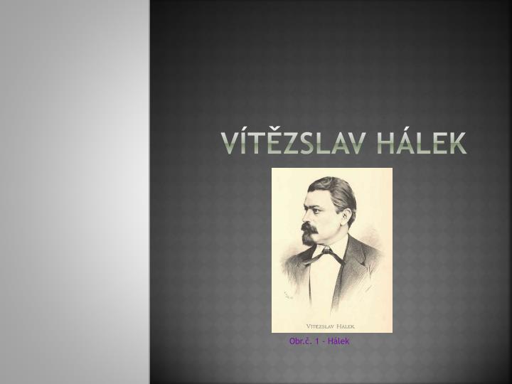 Vtzslav hlek