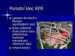 porodn klec kpr2