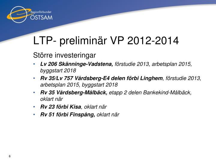 LTP- preliminär VP 2012-2014