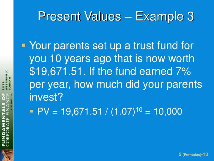 Present Values – Example 3