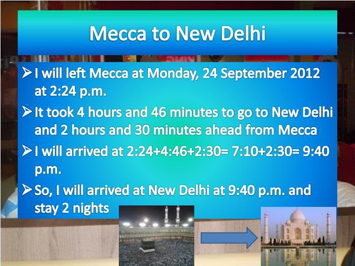 Mecca to New Delhi