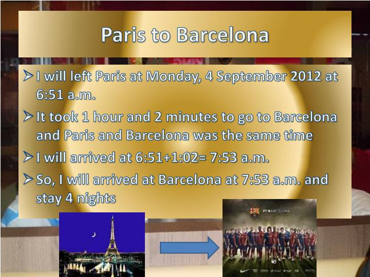 Paris to Barcelona