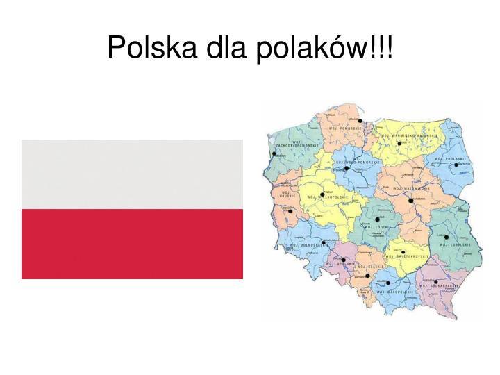 Polska dla polaków!!!