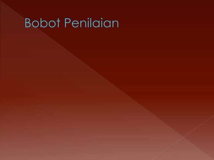 Bobot Penilaian