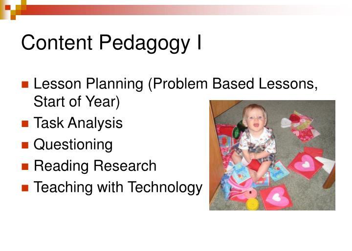 Content Pedagogy I