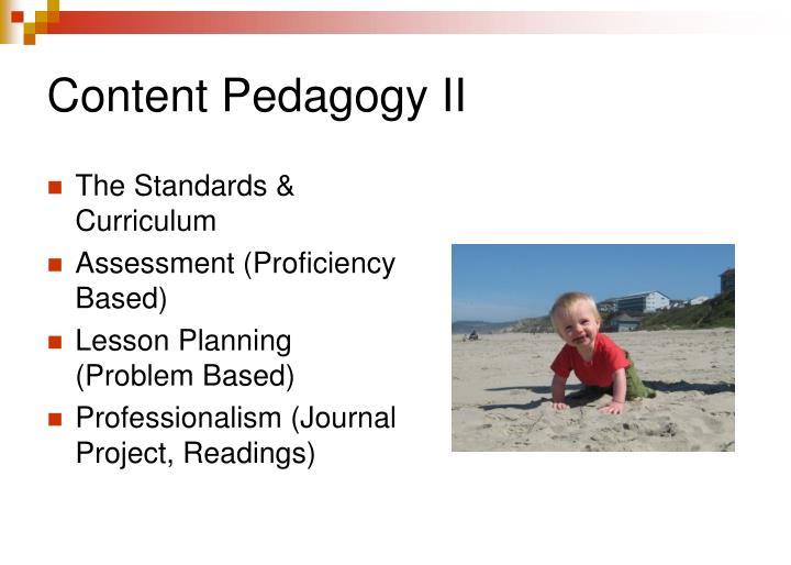 Content Pedagogy II