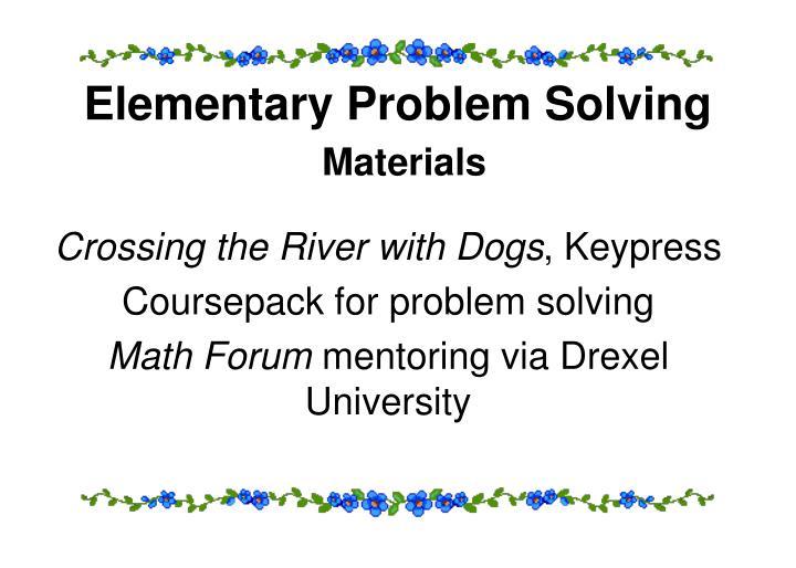 Elementary Problem Solving