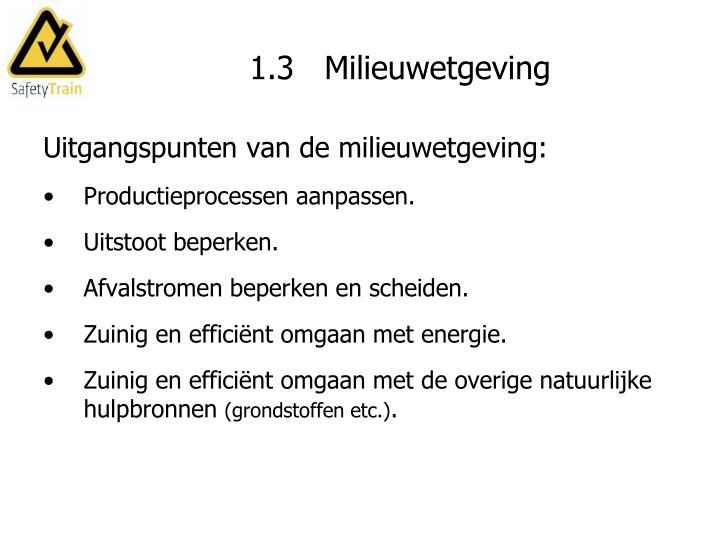1.3   Milieuwetgeving
