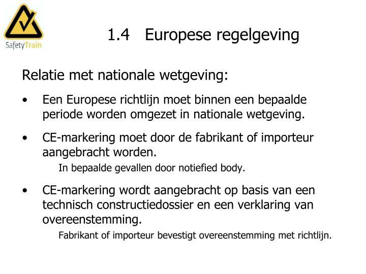 1.4   Europese regelgeving