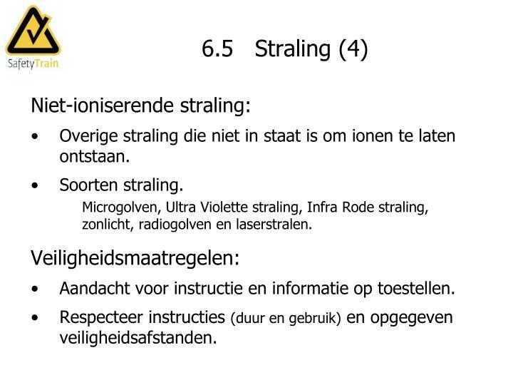 6.5   Straling (4)