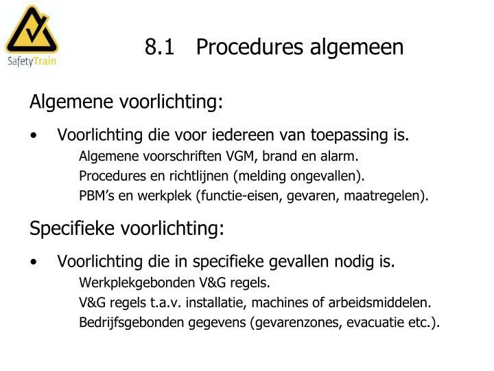 8.1   Procedures algemeen