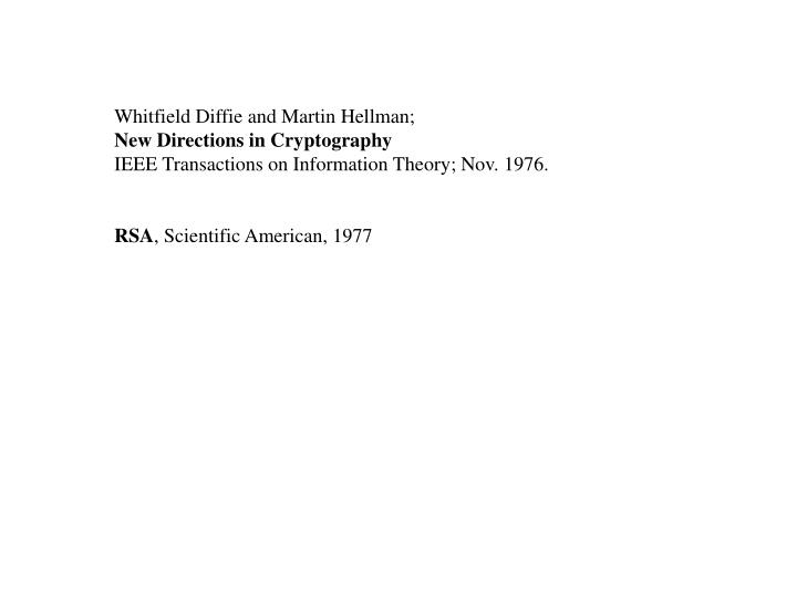Whitfield Diffie and Martin Hellman;
