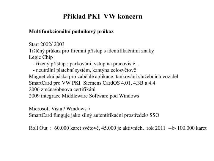 Příklad PKI  VW koncern