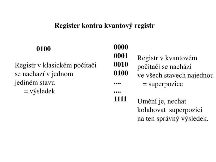 Register kontra kvantový registr