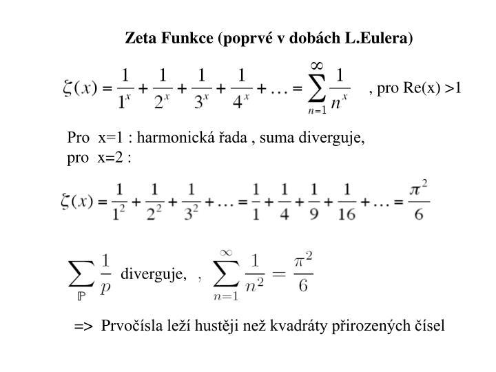 Zeta Funkce