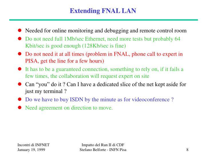 Extending FNAL LAN