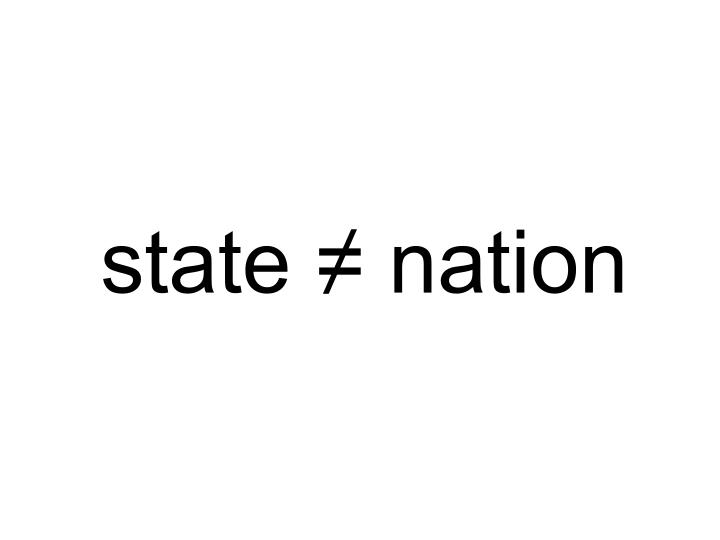 State ≠ nation