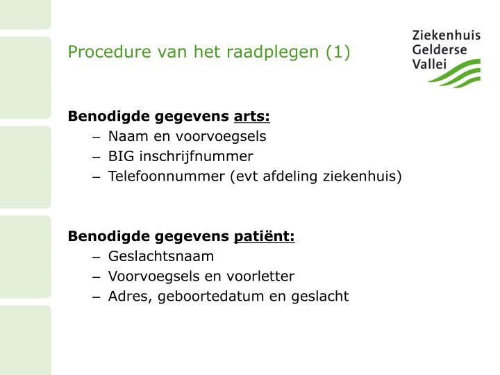 Procedure van het raadplegen (1)