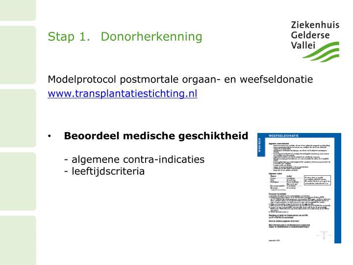Stap 1.Donorherkenning