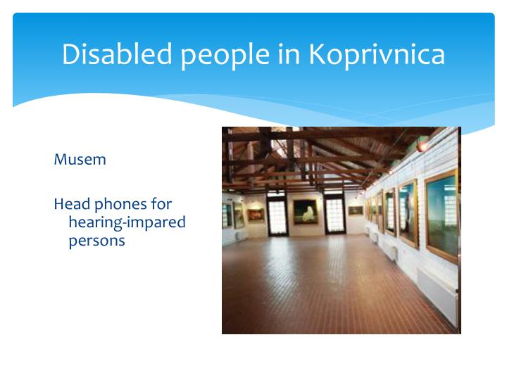 Disabled people in Koprivnica