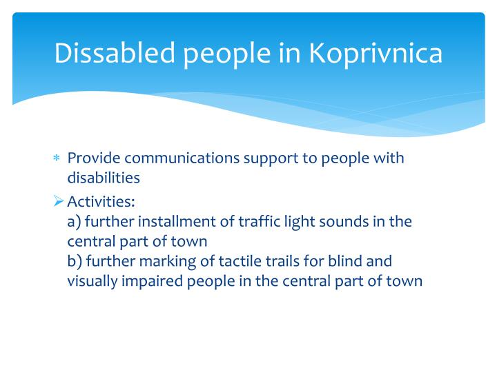 Dissabled people in Koprivnica