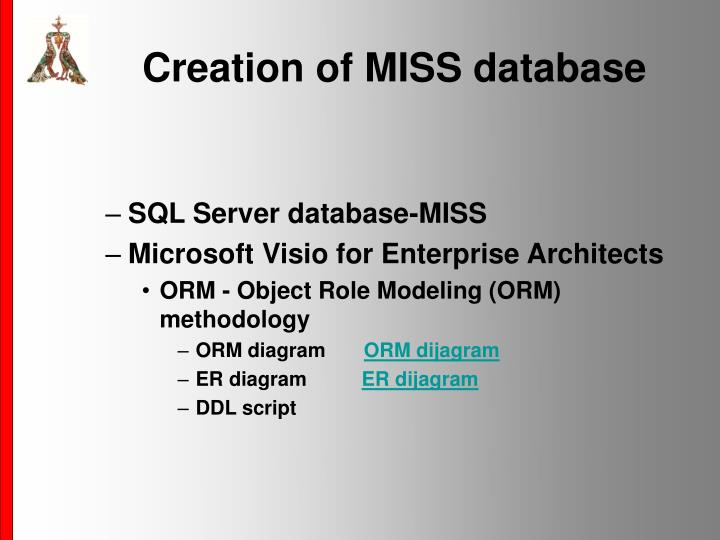 Creation of MISS database