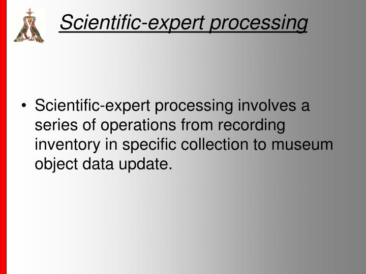 Scientific-expert processing