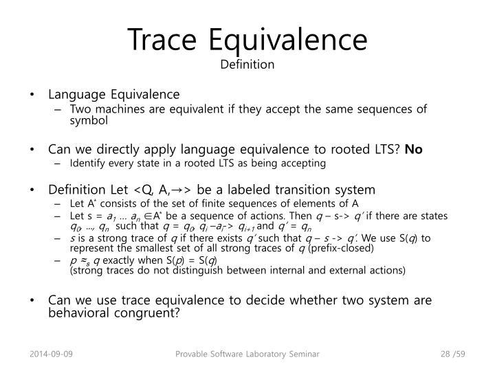 Trace Equivalence
