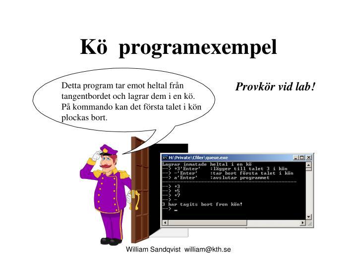 Kö  programexempel