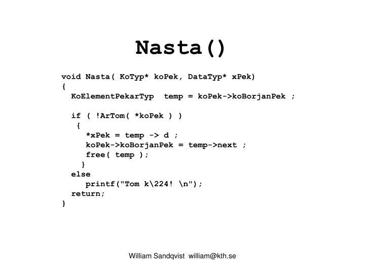 Nasta()