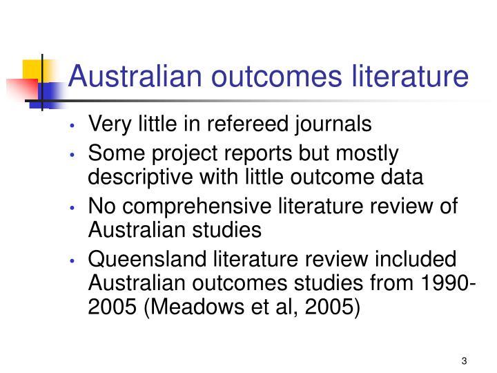 Australian outcomes literature