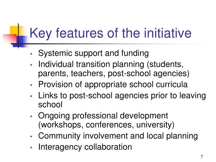 Key features of the initiative