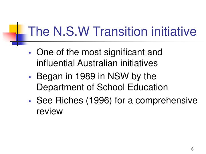 The N.S.W Transition initiative