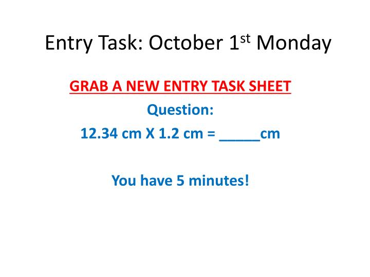 Entry task october 1 st monday