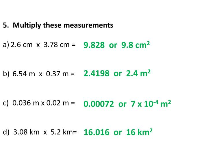 5.  Multiply these measurements