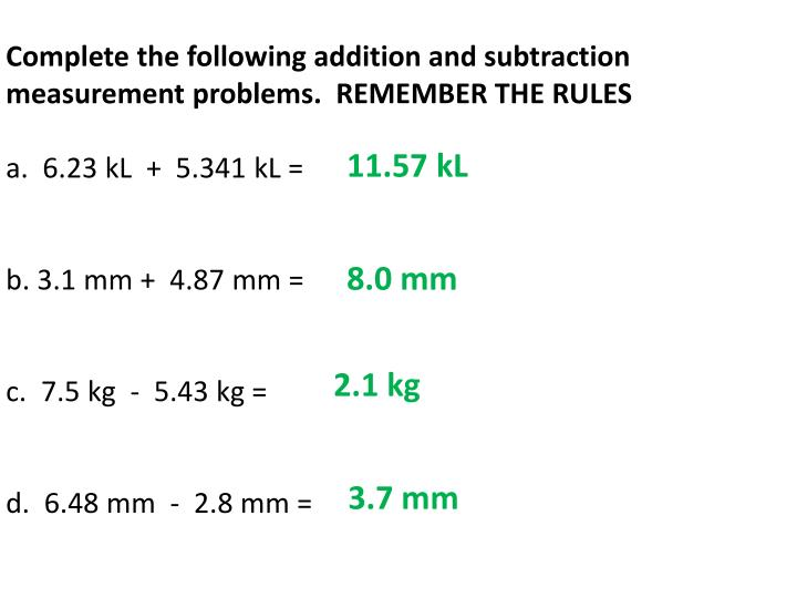Complete the following addition and subtraction measurement problems.  REMEMBER THE