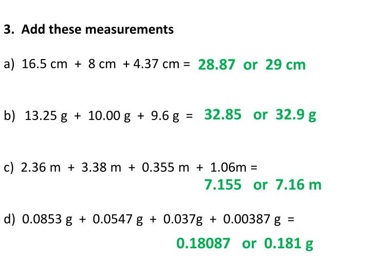 3.  Add these measurements