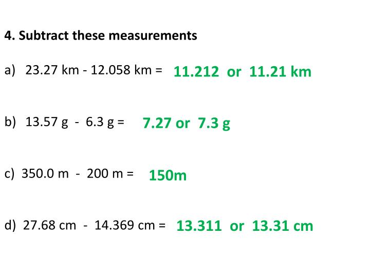 4. Subtract these measurements