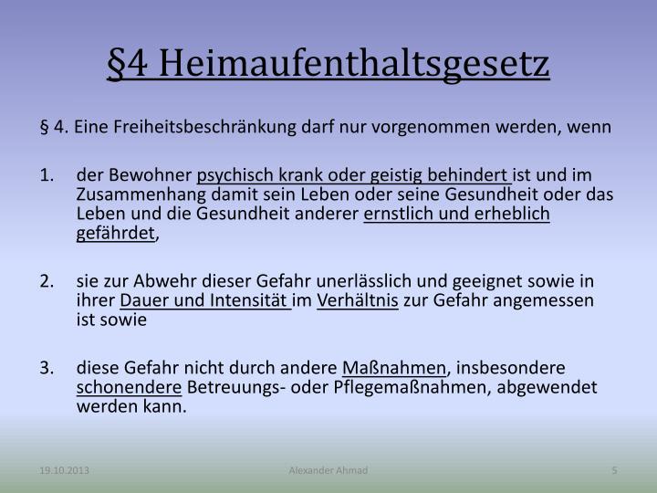 §4 Heimaufenthaltsgesetz