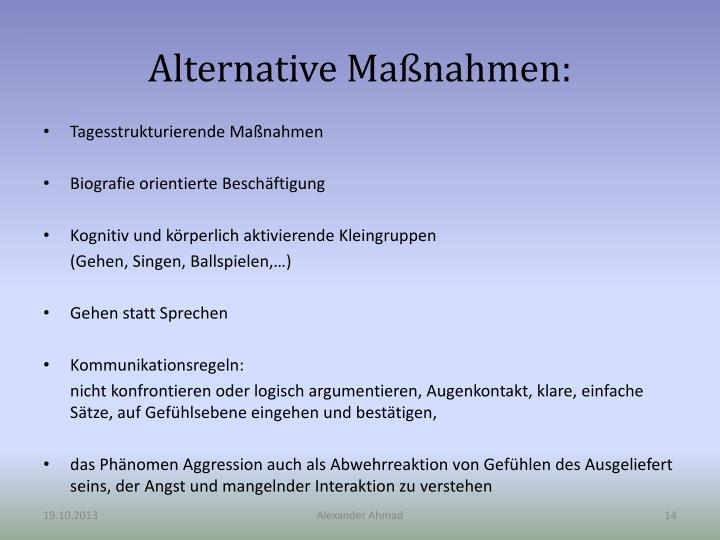 Alternative Maßnahmen: